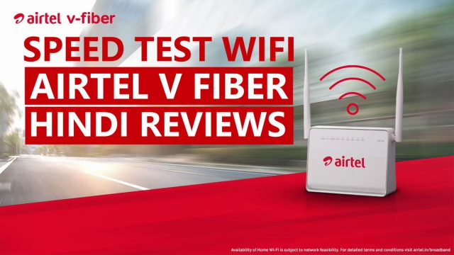 Airtel V Fiber 100MB Reviews India 2019