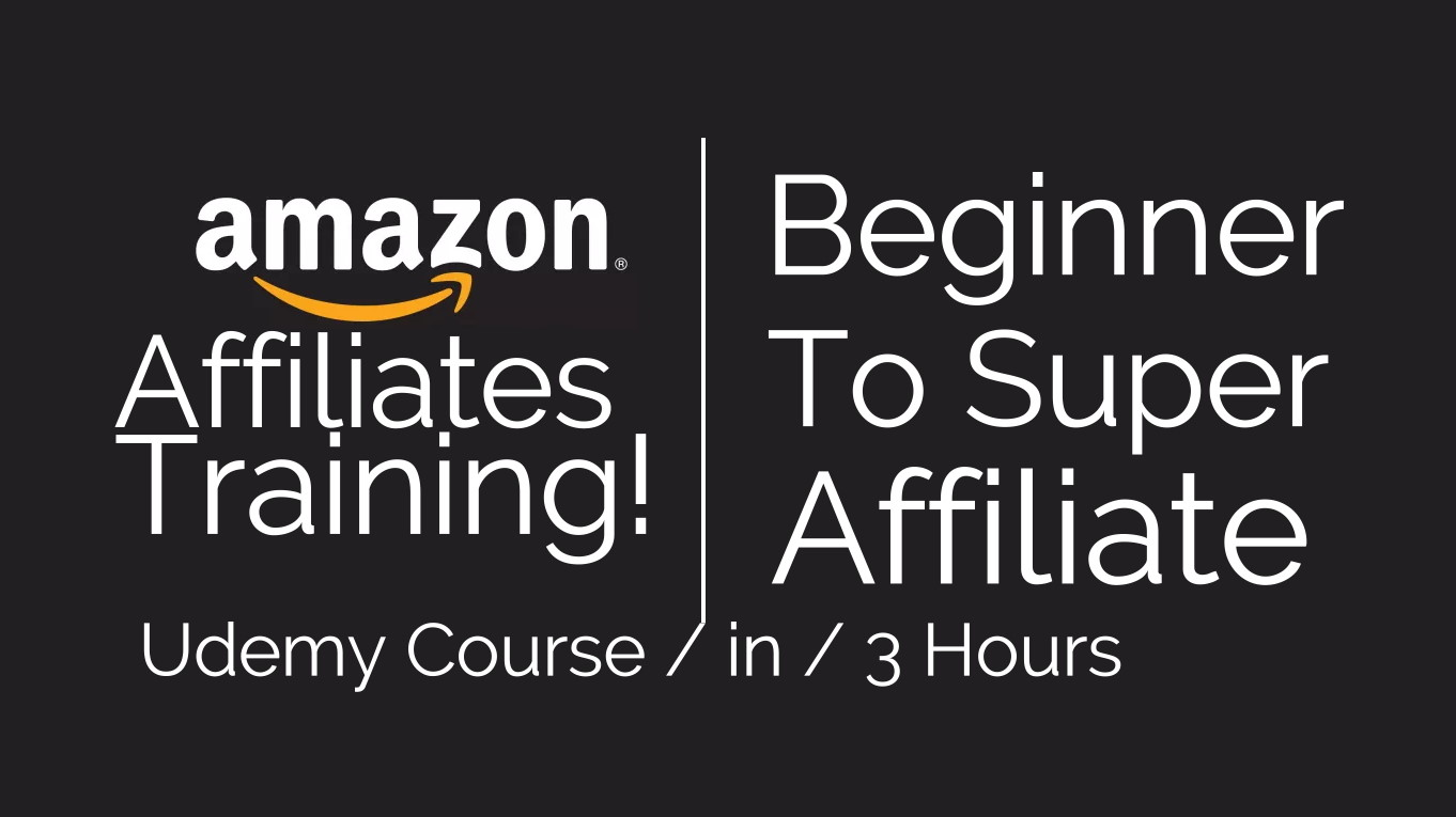 Top Best Udemy Amazon Affiliate 2019 Beginner Course