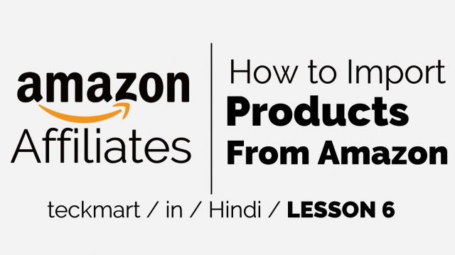 Amazon Affiliate Marketing Free Course Learn In Hindi 2019